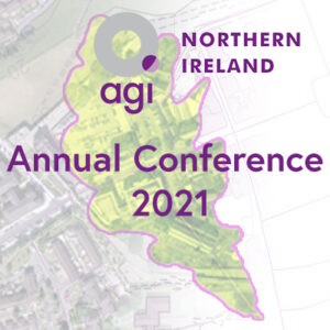 AGI Northern Ireland Annual Conference – 'Geographic Information: Supporting a Sustainable Future'